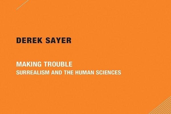 «ایجاد مشکل: سورئالیسم و علوم انسانی» منتشر شد